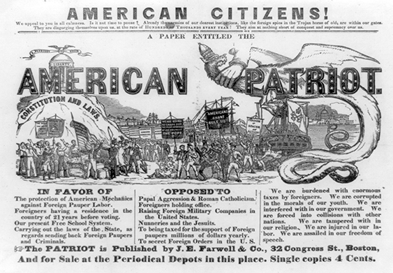 """American Citizens! . . . They are disgorging themselves upon us at the rate of Hundreds of Thousands Every Year! They aim at nothing short of conquest and supremacy over us,"" advertisement for the American Patriot, a nativist newspaper, Boston, 1852 (Library of Congress)"