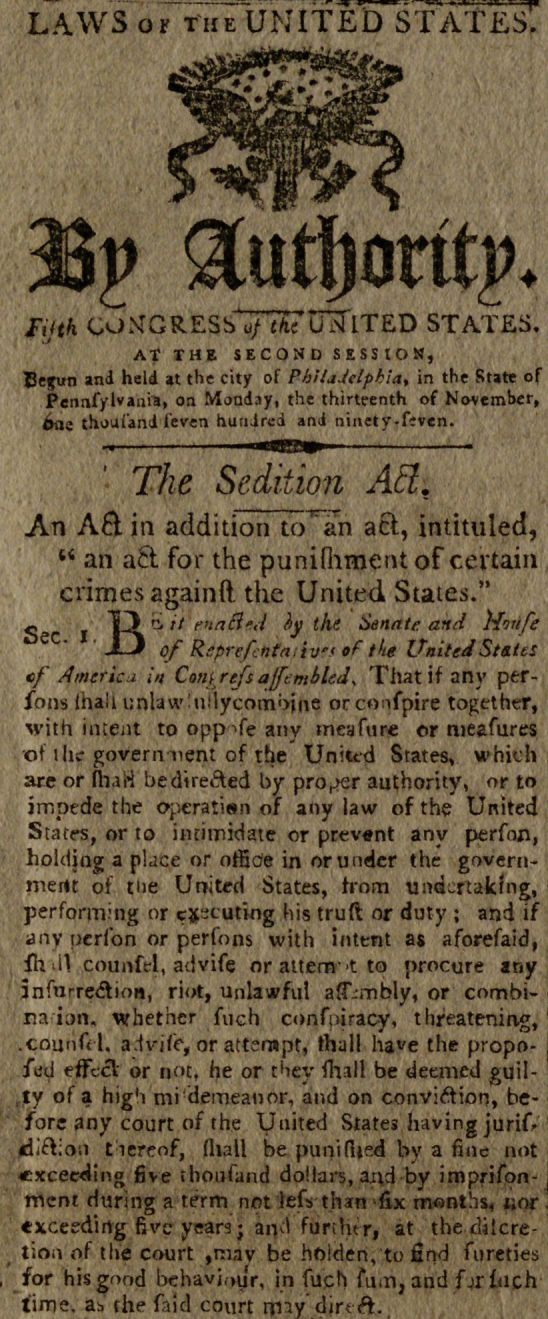 "The Sedition Act of 1798, ""Columbian Centinel,"" August 8, 1798. (The Gilder Lehrman Institute, GLC08693("