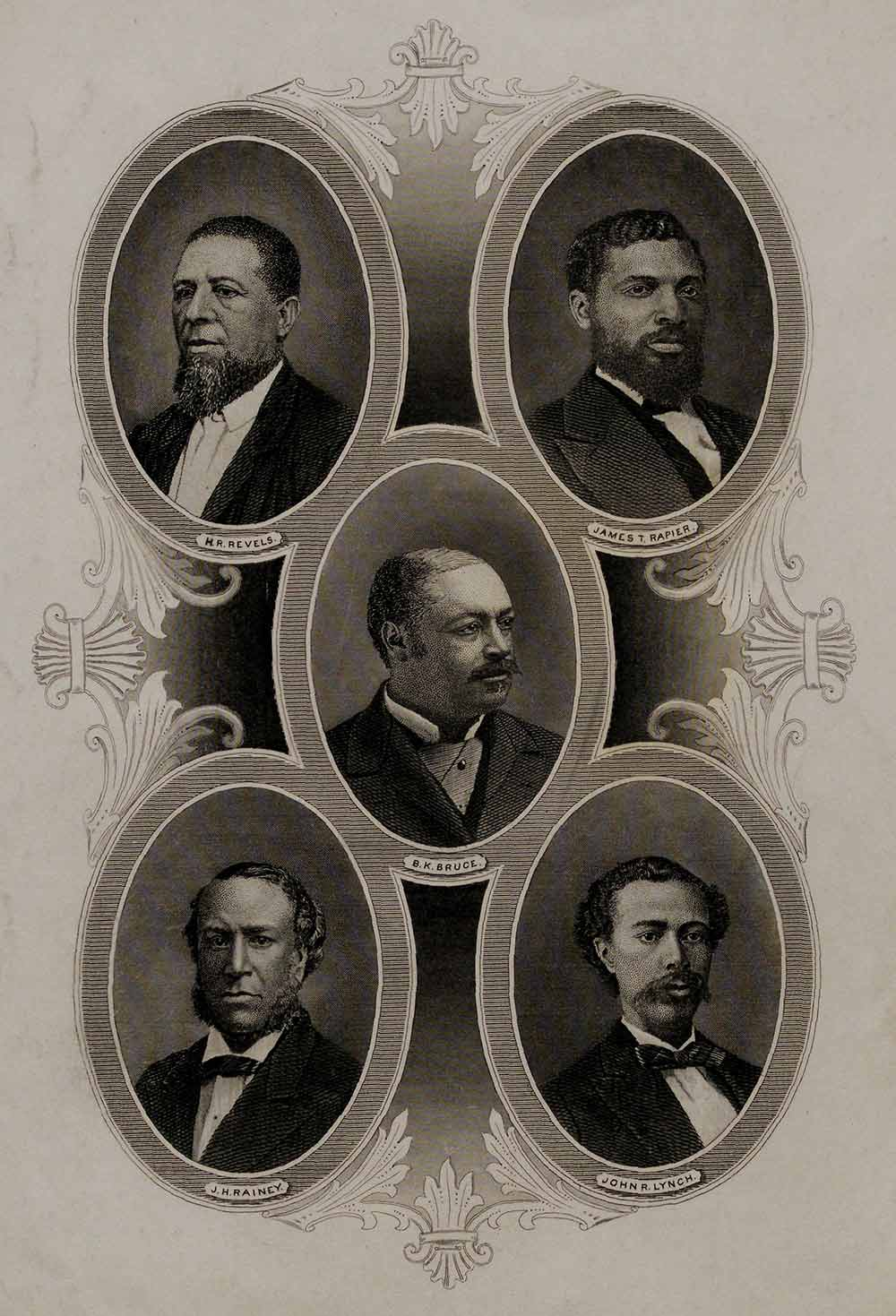 Engraved portrait of African American members of Reconstruction Congresses [Joseph H. Rainey of South Carolina; James T. Rapier of Alabama; and Hiram R. Revels, Blanche K. Bruce, and John R. Lynch of Mississippi], New York, ca. early 1880s (The Gilder Lehrman Institute, GLC09400.447)