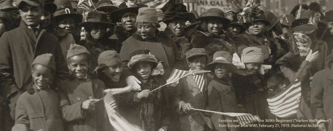 "From the special Summer 2020 issue of ""History Now,"" Black Voices in Historiography: Families welcome the 369th Regiment (""Harlem Hellfighters"") from Europe after World War I, February 21, 1919 (National Archives)"