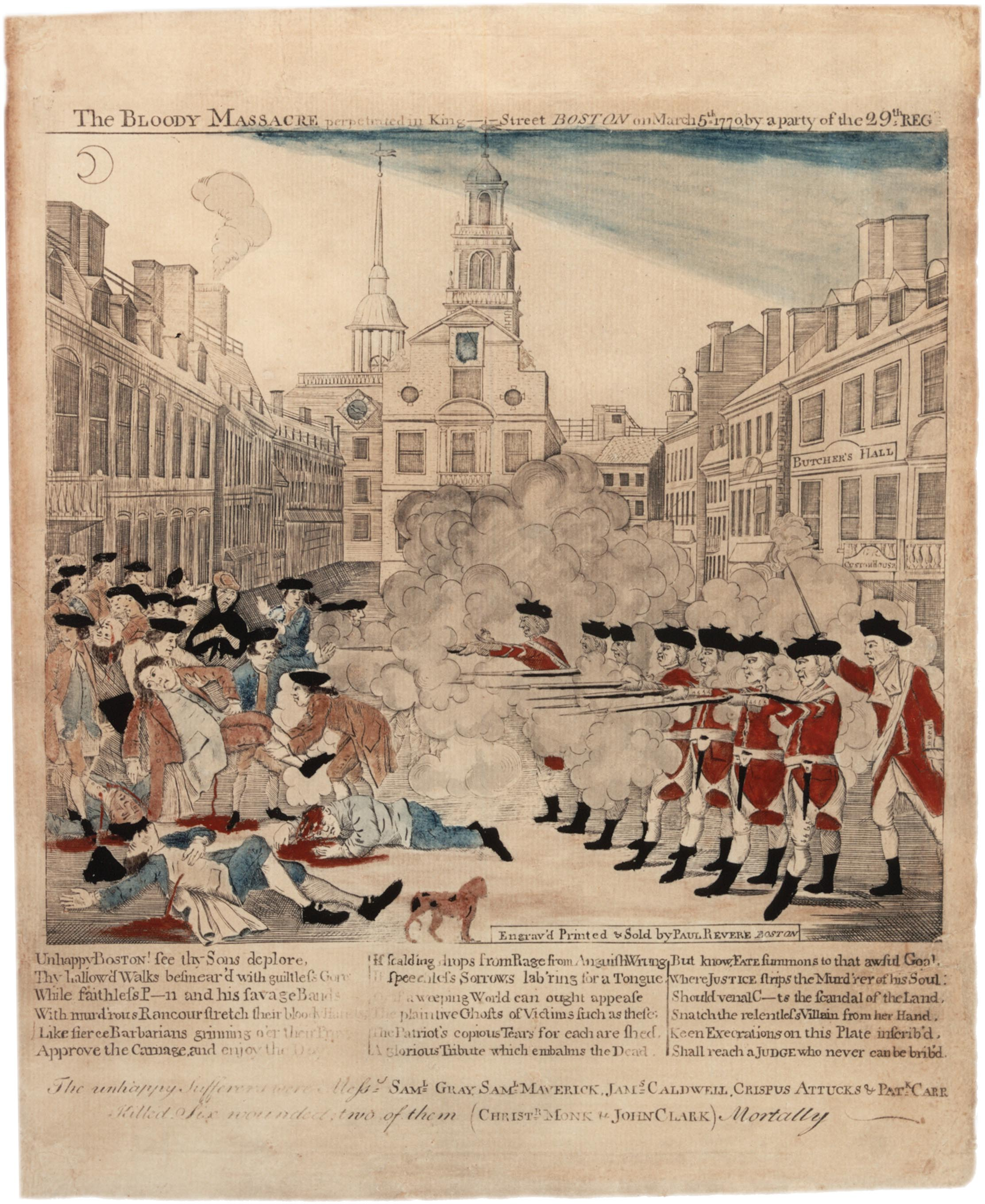 "Paul Revere, ""The Bloody Massacre in King-Street, March 5, 1770."" Boston, 1770."