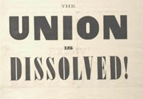 Charleston Mercury, The Union Is Dissolved, December 20, 1860. (Gilder Lehrman C