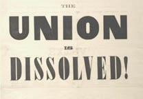 Charleston Mercury, The Union Is Dissolved, December 20, 1860. (Gilder Lehrman C