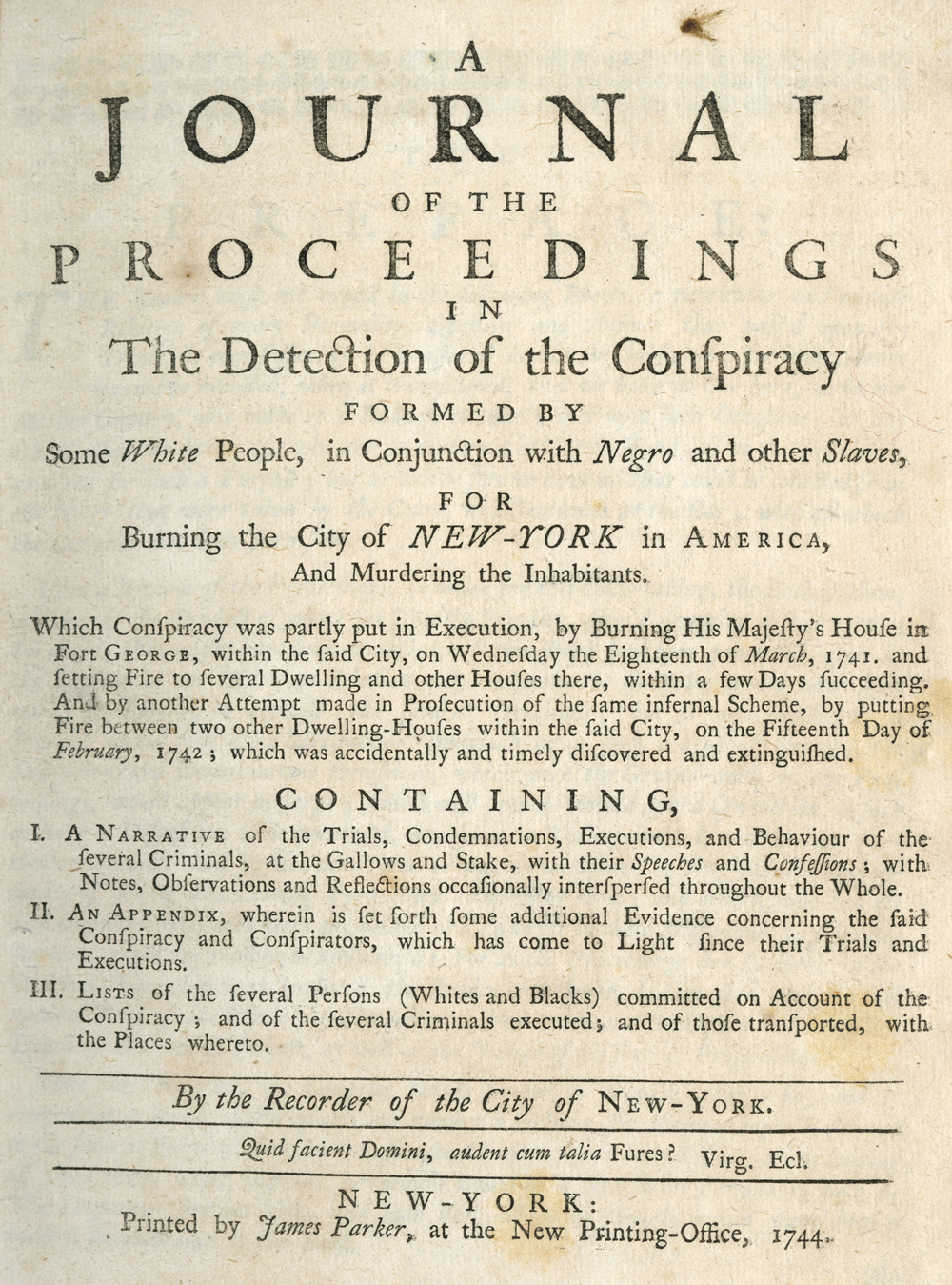 Daniel Horsmanden, A Journal of the Proceedings . . . 1744. (GLC04502.01)