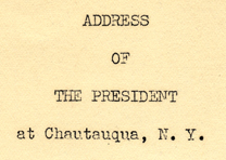 Franklin D. Roosevelt, Address at Chautauqua, NY, August 14, 1936. (Gilder Lehrm