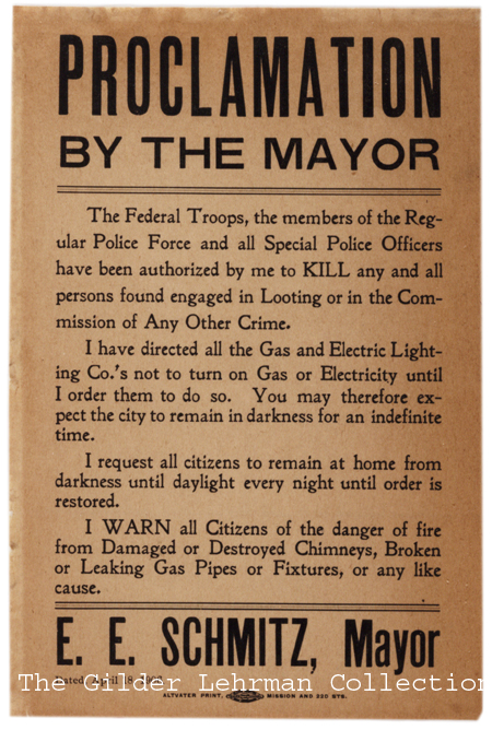 Eugene E. Schmitz, Proclamation by the Mayor broadside, April 18, 1906. (Gilder