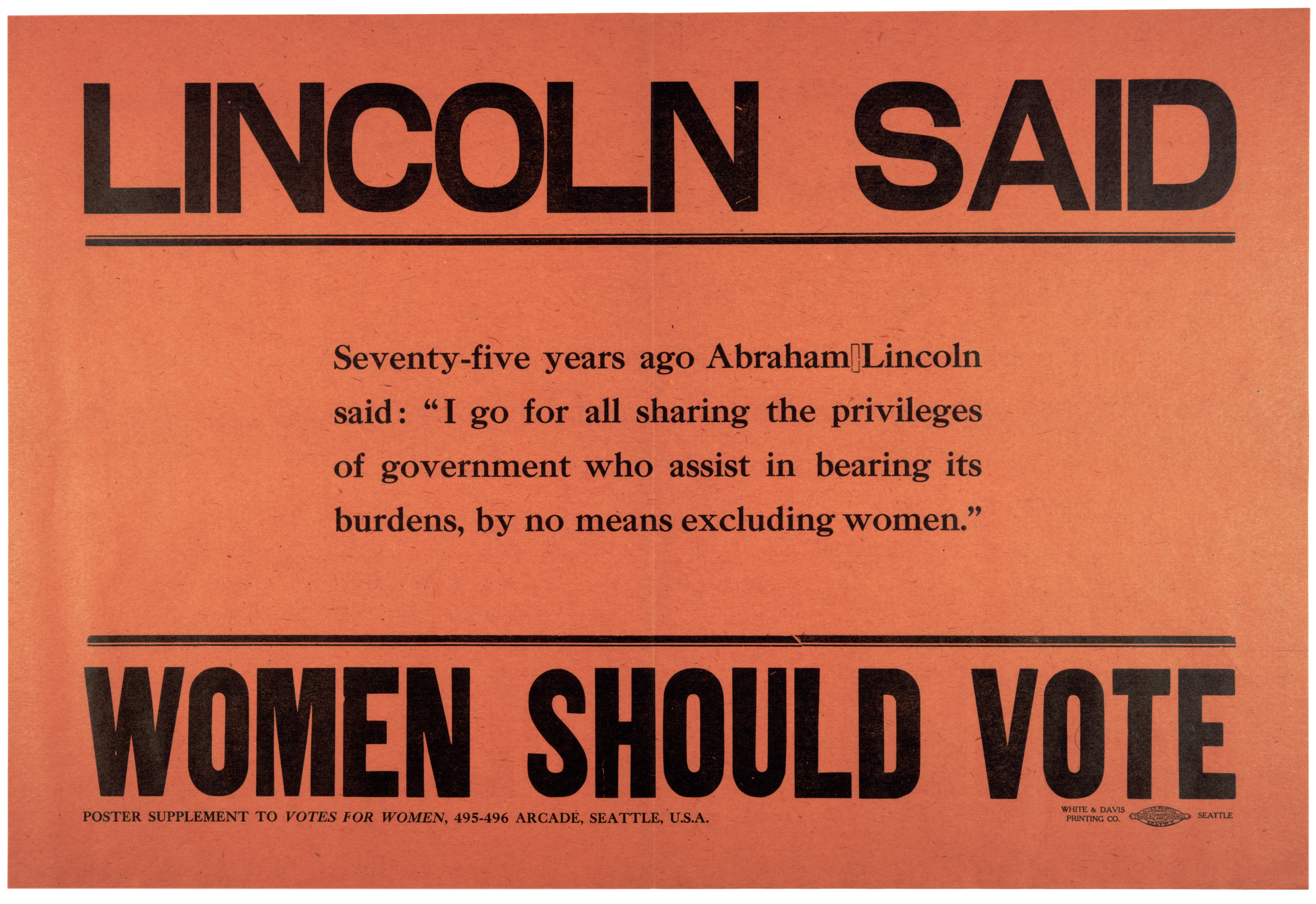 Lincoln Said Women Should Vote, ca. 1910 (GLC09103)