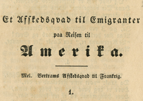 """""""[A Farewell Ode to Emigrants on Their Journey to America],"""" Hamar, Norway, 1853"""