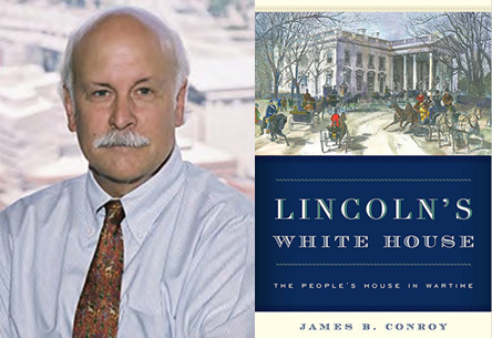 James B. Conroy and his book, Lincoln's White House