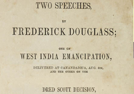 Two Speeches by Frederick Douglass, 1857 (Gilder Lehrman Collection, GLC 07591)
