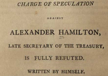 Hamilton and the Maria Reynolds Affair, 1797 (Gilder Lehrman Collection)