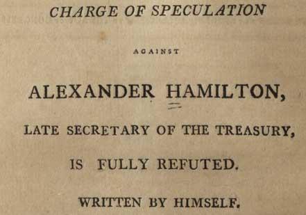 Hamilton and the Maria Reynolds Affair, 1797 (Gilder Lehrman Collection)