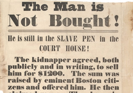 Broadside protesting re-capture of fugitive slaves, 1854 (Gilder Lehrman Collect