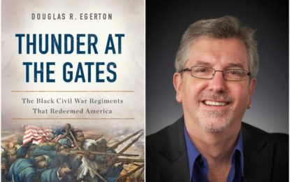 Douglas Egerton and his book, Thunder at the Gates