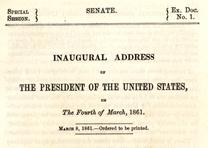 Abraham Lincoln, First Inaugural Address, March 4, 1861.