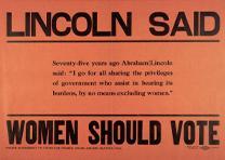 Lincoln Said Women Should Vote, ca. 1910 (GLC09103)