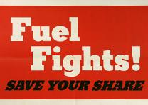 """US Government Printing Office, """"Fuel Fights! SAVE YOUR SHARE,"""" 1943 (GLC09520.12"""
