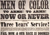 """Men of Color, to Arms! to Arms!"" broadside, ca. 1863 (Private Collection)"