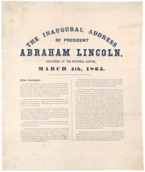 The Inaugural address of President Abraham Lincoln delivered at the National Capitol, March 4, 1865. (Gilder Lehrman Collection)
