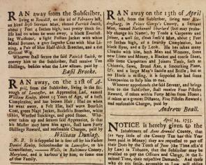 Advertisements for runaway indentured servants, Maryland Gazette, May 22, 1755, p4. (Gilder Lehrman Collection)