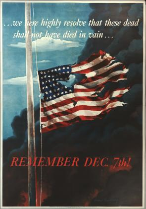 Remember Dec. 7th, Office of War Information, 1942. (The Gilder Lehrman Collecti
