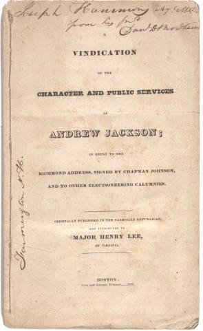 andrew jackson s shifting legacy the gilder lehrman institute of a vindication of the character and public services of andrew jackson 1828 glc