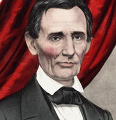 Hon. Abraham Lincoln, Republican Candidate for Sixteenth President of the United States, Currier and Ives, New York, 1860. (Gilder Lehrman Collection)