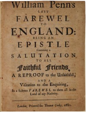 Farewell to England, pamphlet by William Penn, 1682. (Gilder Lehrman Collection)