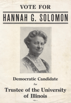 1904 Campaign Flyer for Hannah G. Solomon of Illinois. (Courtesy of Wendy Chmielewski and Jill Norgren)