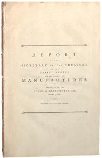 Hamilton's Report . . . on the Subject of Manufactures, Dec. 5, 1791. (GLC00891)