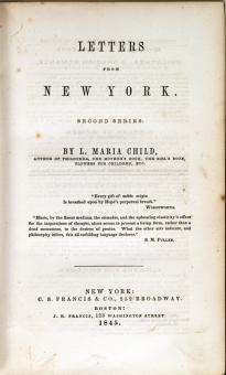 Title page, Lydia Maria Child, Letters from New York, Second Series (New York: C. S. Francis & Co. and Boston: J. H. Francis, 1845). (GLC06218)