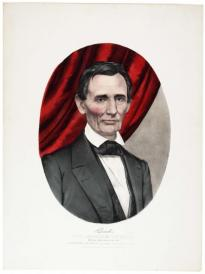 Hon. Abraham Lincoln, Republican Candidate for Sixteenth President of the United States, Currier and Ives, 1860. (Gilder Lehrman Collection)