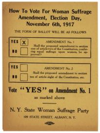 How to vote for the woman suffrage, NYS Woman Suffrage Party, 1917. (GLC)