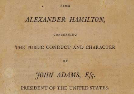 Hamilton on John Adams, 1800 (Gilder Lehrman Collection)