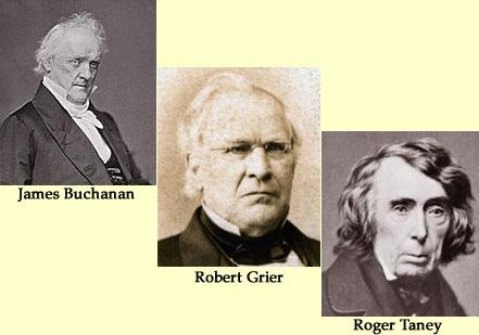 James Buchanan, Robert Grier and Roger Taney  (Courtesy Dickinson College)