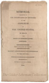 Memorial presented by the inhabitants of Louisiana to the Congress of the United States, in Senate and House of Representatives convened. Translated from the French...