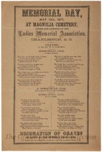 Memorial Day, May 10th, 1877, at Magnolia Cemetery, under the auspices of the Ladies Memorial Association, Charleston, South Carolina