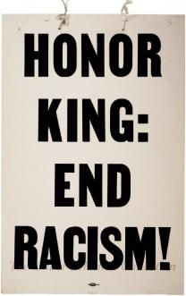 Honor King, End Racism