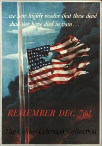 We here highly resolve that these dead shall not have died in vain-- : remember Dec. 7th!