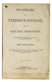 Two Speeches by Frederick Douglass re: West India emancipation; Dred Scott